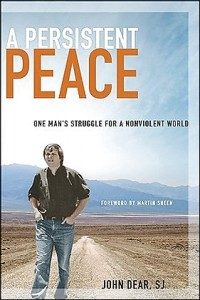 A Persistent Peace:  One man's journey to lead us toward nonviolence and peace